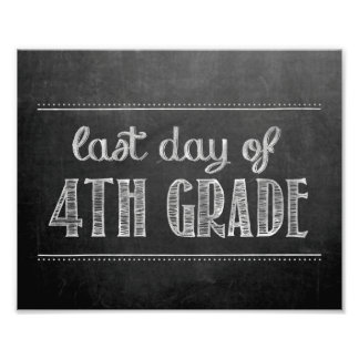 Last Day of 4th Grade Chalkboard Sign Photograph