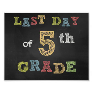 Last day of 5th Clay sign - Chalkboard