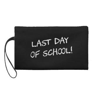 Last Day of School Wristlet Purses
