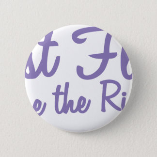 Last Fling Before the Ring in lavender Pinback Button