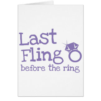 Last fling before the ring with diamond card