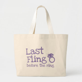 Last fling before the ring with diamond large tote bag