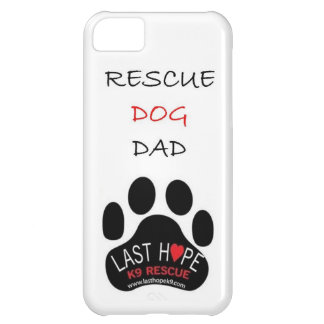 Last Hope K9 Rescue iPhone 5 Rescue Dog Dad Case For iPhone 5C