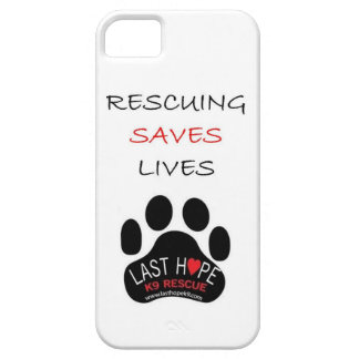 Last Hope K9 Rescue iPhone 5 Rescuing Saves Lives iPhone SE/5/5s Case