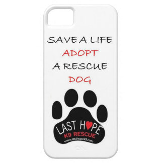 Last Hope K9 Rescue iPhone 5 Save A Life Adopt iPhone SE/5/5s Case