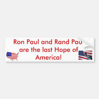 Last Hope of America! Ron and Rand Paul Bumper Sticker