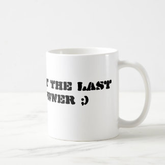 Last Legal Downer Classic White Coffee Mug