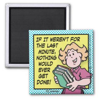Last Minute Refrigerator Magnets