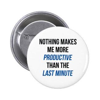 Last Minute Pinback Button