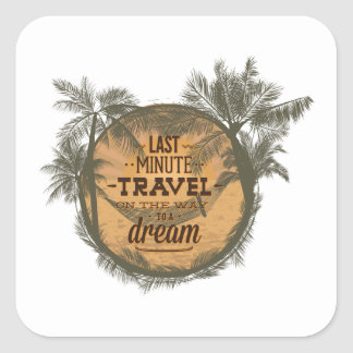 Last Minute Travel On The Way To A Dream Stickers