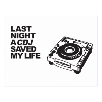 Last Night A CDJ Saved My Life Postcard