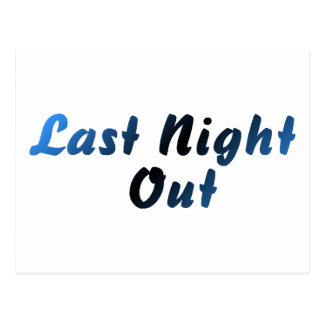 Last Night Out (blue) Postcard