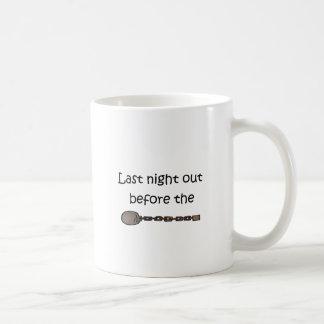 Last Night Out Coffee Mug