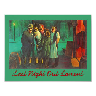 LAST NIGHT OUT LAMENT - BACHELOR PARTY INVITATIONS