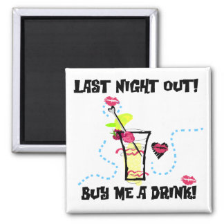 Last Night Out Tshirts and Gifts 2 Inch Square Magnet
