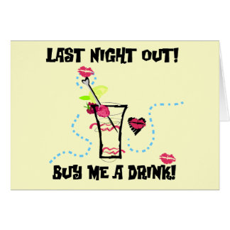 Last Night Out Tshirts and Gifts Greeting Cards