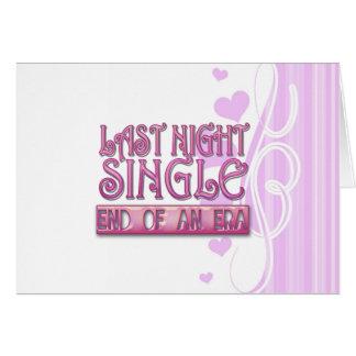 last night single bachelorette wedding party funny card