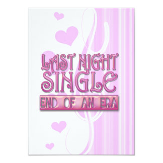 last night single bachelorette wedding party funny card