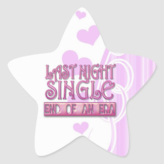 last night single bachelorette wedding party funny star sticker