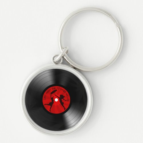 Last Night The DJ Saved My Life Vinyl Record Black Keychain