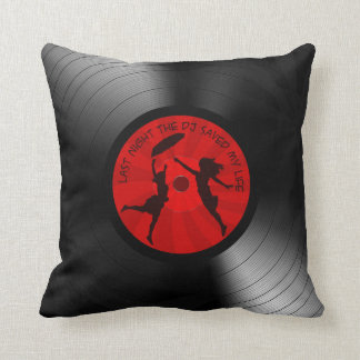 Last Night The DJ Saved My Life Vinyl Record Black Throw Pillow