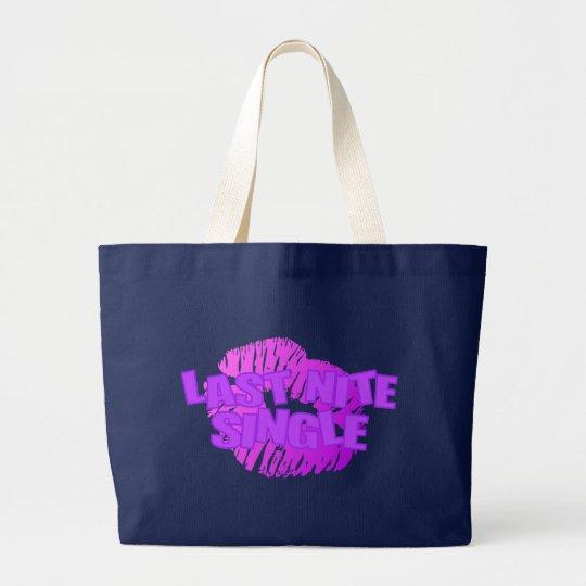 Last Nite Single Large Tote Bag
