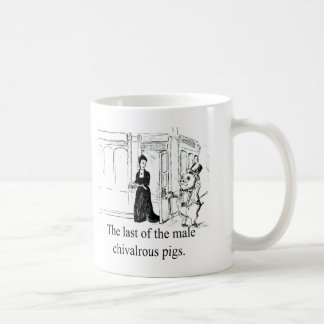 Last of the Male Chivalrous Pigs-Mug Coffee Mug