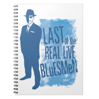Last of the real Live Bluesmen Notebook