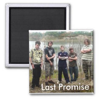 Last Promise Fridge Magnet