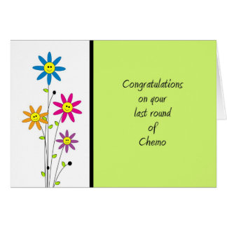 Last Round of Chemo-Congratulations Greeting Cards