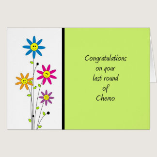 Last Round of Chemo-Congratulations Card