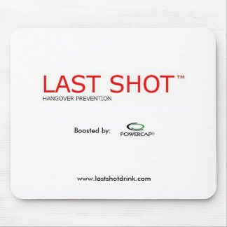Last Shot™ Hangover Prevention Drink Mouse Pad