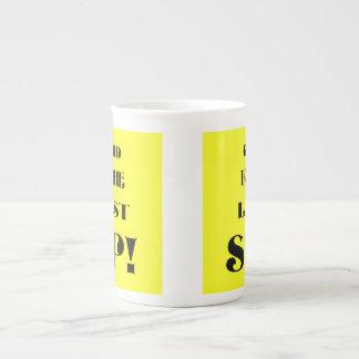 Last Sip! Tea Cup