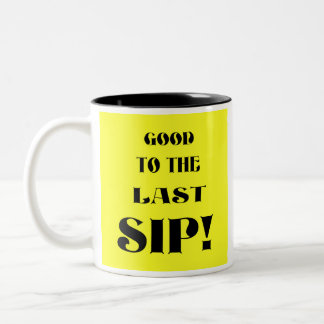 Last Sip! Two-Tone Coffee Mug
