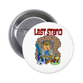 Last Stand Pinback Button
