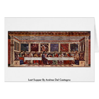 Last Supper By Andrea Del Castagno Greeting Card