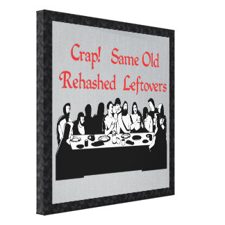 Last Supper Leftovers Gallery Wrap Canvas