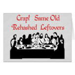 Last Supper Leftovers Greeting Card