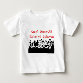 Last Supper Leftovers T-shirts