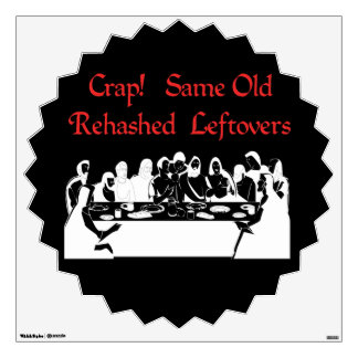 Last Supper Leftovers Wall Sticker