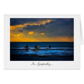 Last Surf Of The Day - In Sympathy at your loss Greeting Card