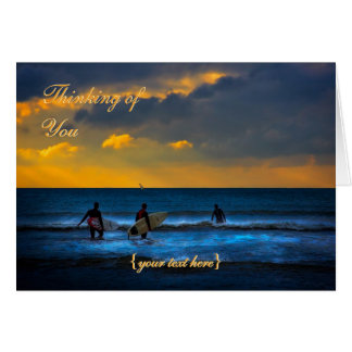 Last Surf Of The Day - Thinking of You Greeting Card
