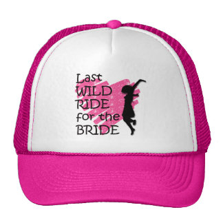 Last wild ride for the bride trucker hat