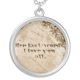 Last Words Necklace