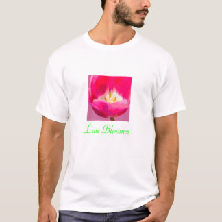 Late Bloomer T-Shirt