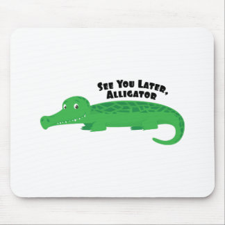 Later Alligator Mouse Pad