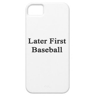 Later First Baseball iPhone 5 Covers
