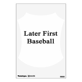 Later First Baseball Wall Stickers