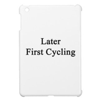 Later First Cycling iPad Mini Cover