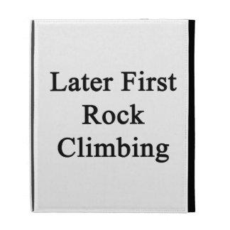 Later First Rock Climbing iPad Case